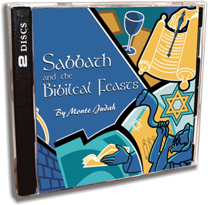 Sabbath and Biblical Feasts by Monte Judah